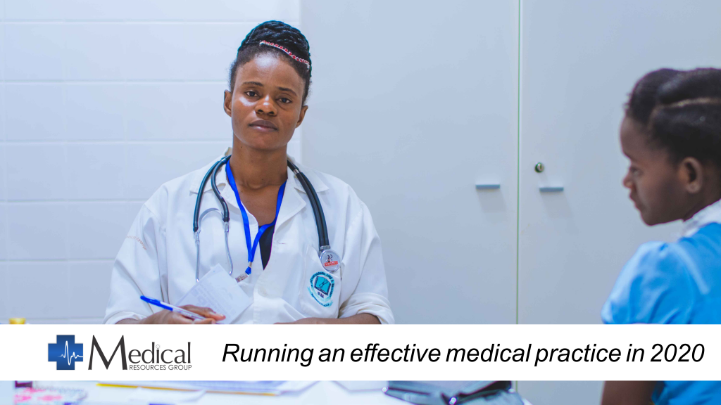 Running a successful medical practice in 2020